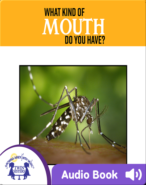 What Kind Of Mouth Do You Have?