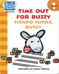 Time Out for Buzzy (Tiempo Fuera, Buzzy)