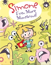 Simone: Even More Monstrous!