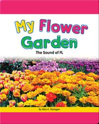 My Flower Garden: The Sound of FL