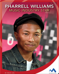Pharrell Williams: Music Industry Star