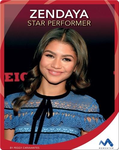 Zendaya: Star Performer