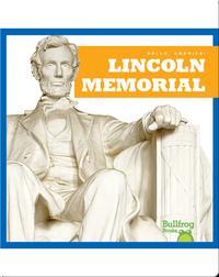 Hello, America!: Lincoln Memorial