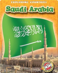 Exploring Countries: Saudi Arabia