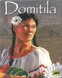 Domítíla: A Cinderella Tale from the Mexican Tradition