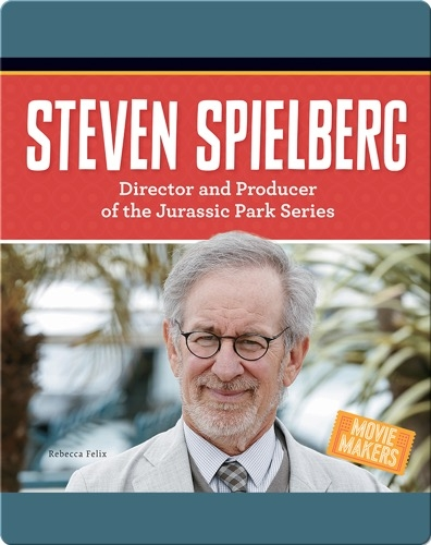 Steven Spielberg: Director and Producer of the Jurassic Park Series