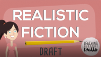 Realistic Fiction Writing: Writing a Draft