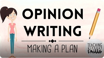 Opinion Writing for Kids: Making a Plan