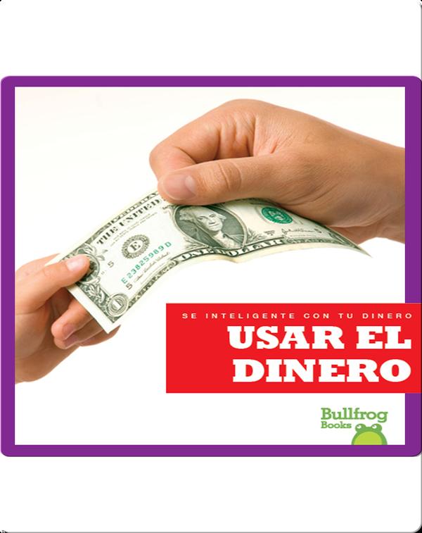Usar el dinero (Using Money)