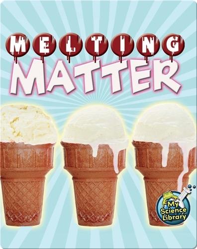 Melting Matter