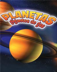 Planetas gigantes de gas: Júpiter, Saturno, Urano y Neptuno