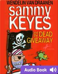 Sammy Keyes #10: Sammy Keyes and the Dead Giveaway