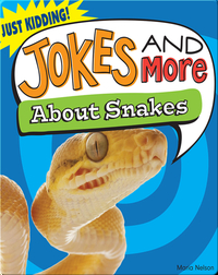 Jokes and More About Snakes