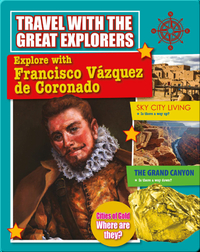 Explore with Francisco Vazquez de Coronado