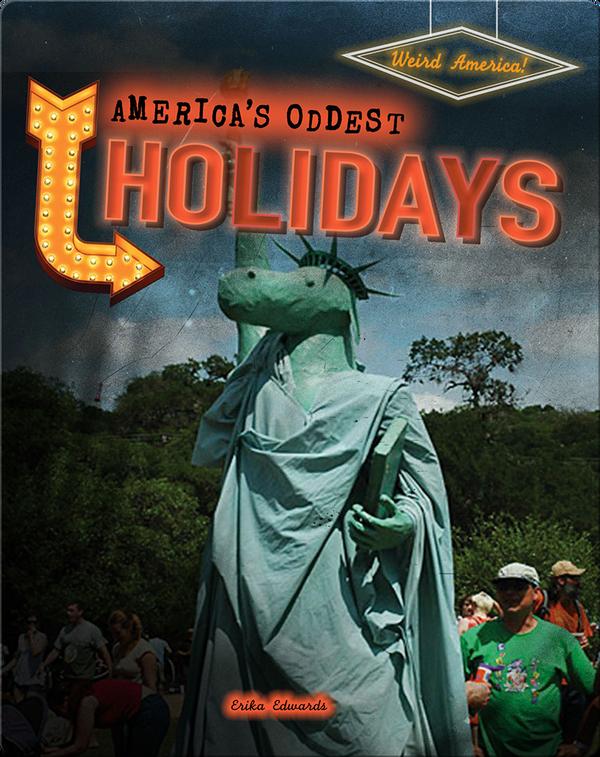 America's Oddest Holidays