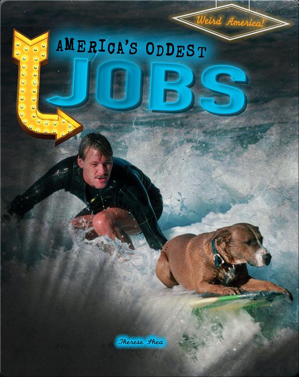 America's Oddest Jobs