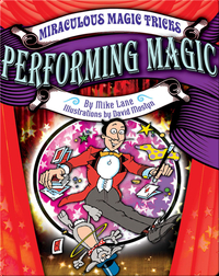 Performing Magic