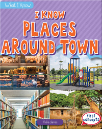 I Know Places Around Town