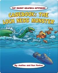 Casebook: The Loch Ness Monster