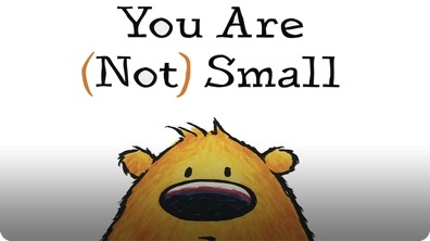 You Are (Not) Small