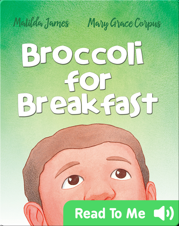 Broccoli for Breakfast