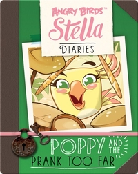 Angry Birds Stella: Poppy and the Prank Too Far