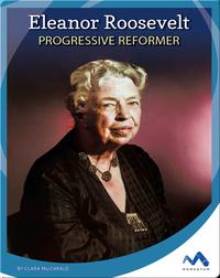 Eleanor Roosevelt: Progressive Reformer