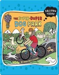 The Super-Duper Dog Park