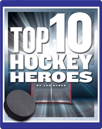 Top 10 Hockey Heroes