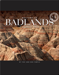 Welcome to Badlands National Park