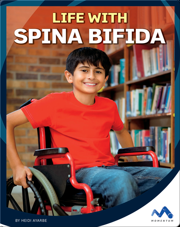 Life with Spina Bifida