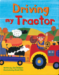 Driving My Tractor