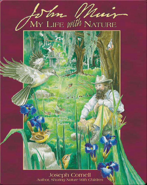 John Muir: My Life with Nature
