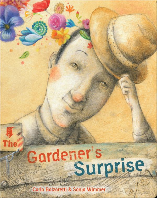 The Gardener's Surprise