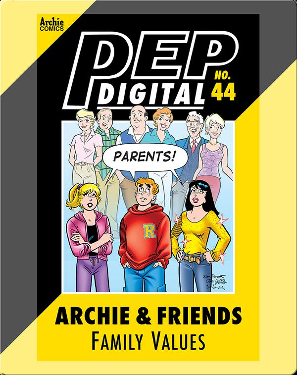 Pep Digital Vol. 44: Archie & Friends Family Values