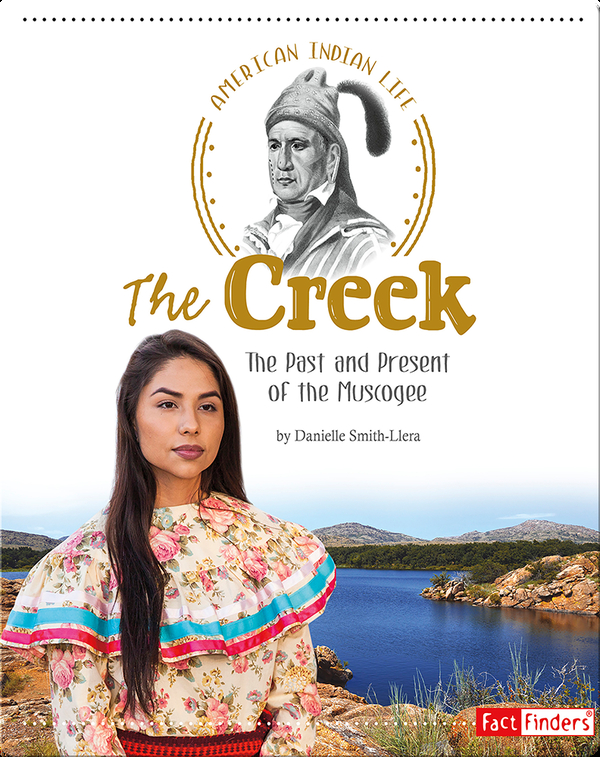 Creek: The Past and Present of the Muscogee