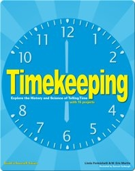 Timekeeping: Explore the History and Science of Telling Time