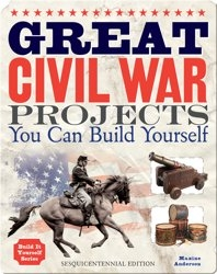 Great Civil War Projects You Can Build Yourself 2
