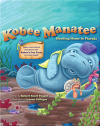 Kobee Manatee: Heading Home to Florida