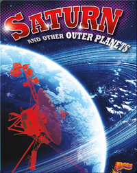 Saturn and Other Outer Planets