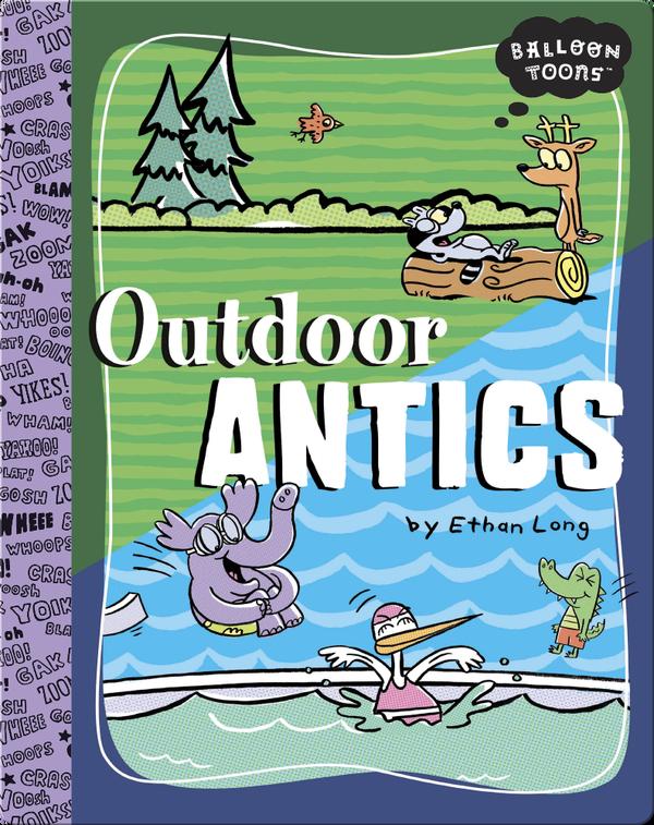 Outdoor Antics