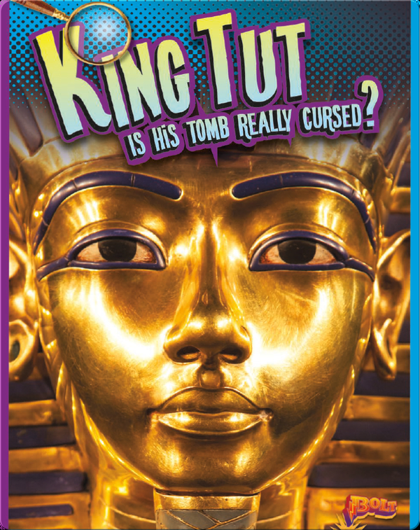 King Tut: Is His Tomb Really Cursed?