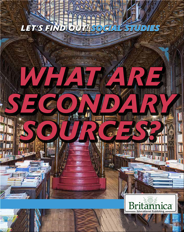 What Are Secondary Sources?