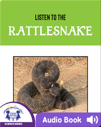 Listen To The Rattlesnake