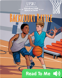 Backcourt Battle: An Up2U Character Education Adventure