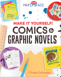 Make It Yourself! Comics & Graphic Novels