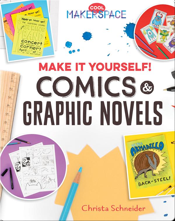 Make It Yourself! Comics & Graphic Novels