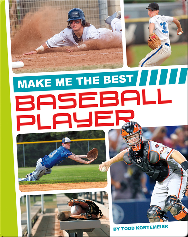 Make Me the Best Baseball Player