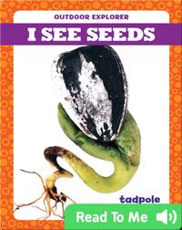 I See Seeds
