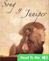 Song y Juniper